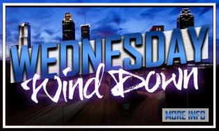Wednesday Wind Down