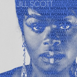 Jill Scott new album Woman