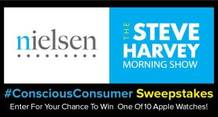 Steve Harvey Morning Show Nielsen Consumer Conscious Sweepstakes