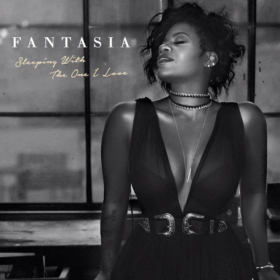 Fantasia | Sleeping With The One I Love