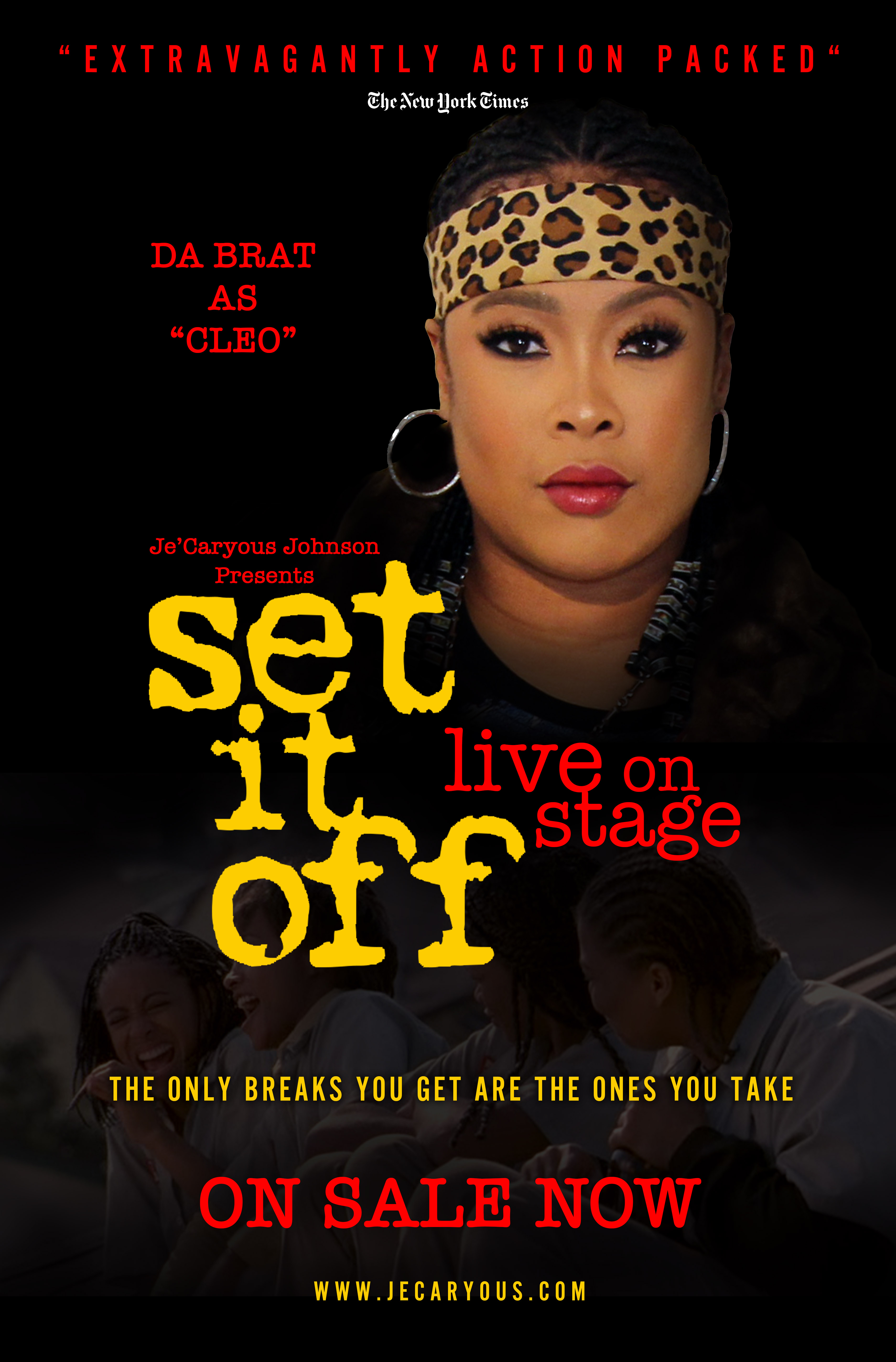 Set It Off The Stage Play