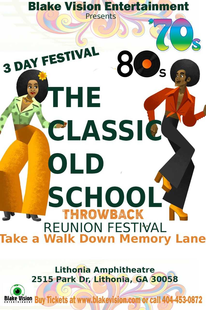 Blake Vision Presents: The Classic Old School Throwback Reunion Festival