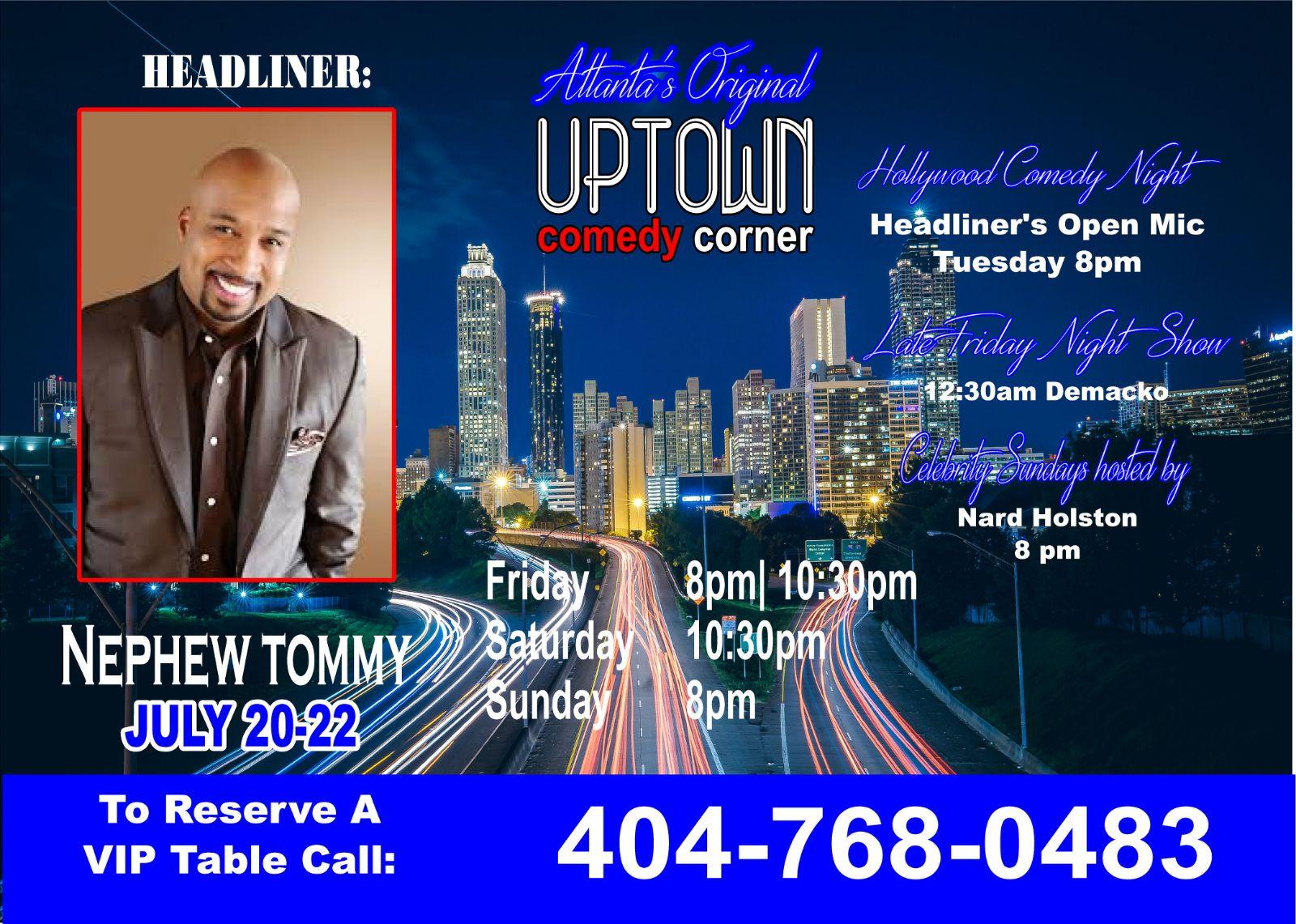 Uptown Comedy Corner Presents: Nephew Tommy
