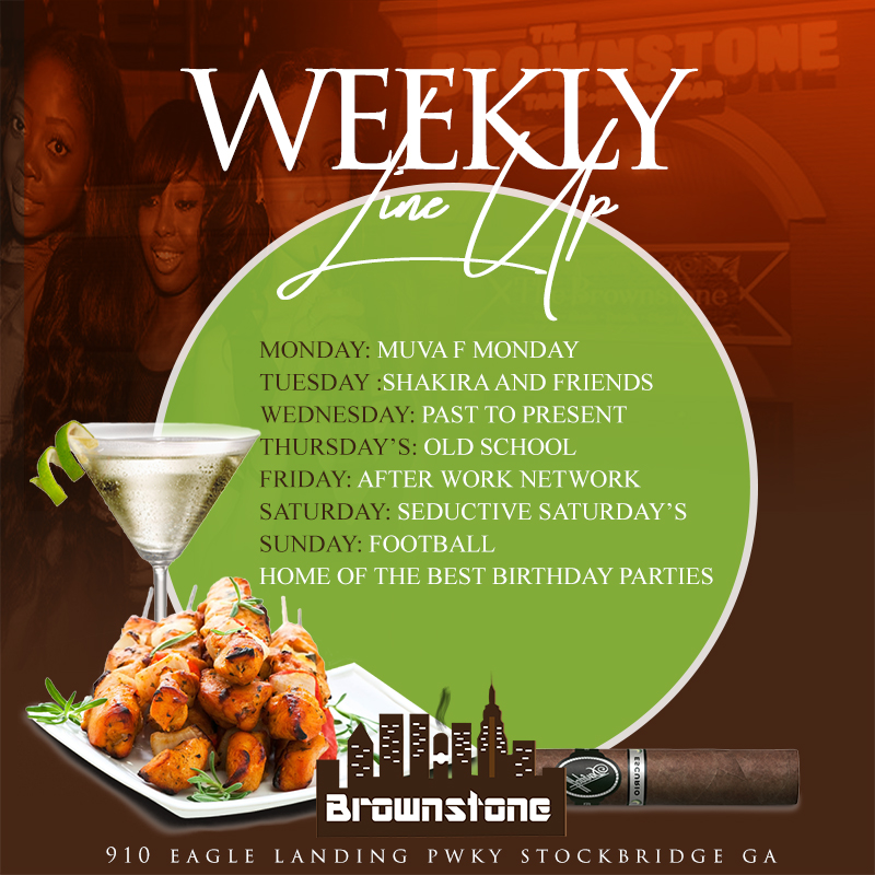Brownstone ATL | Weekly Line Up At Brookstone ATL