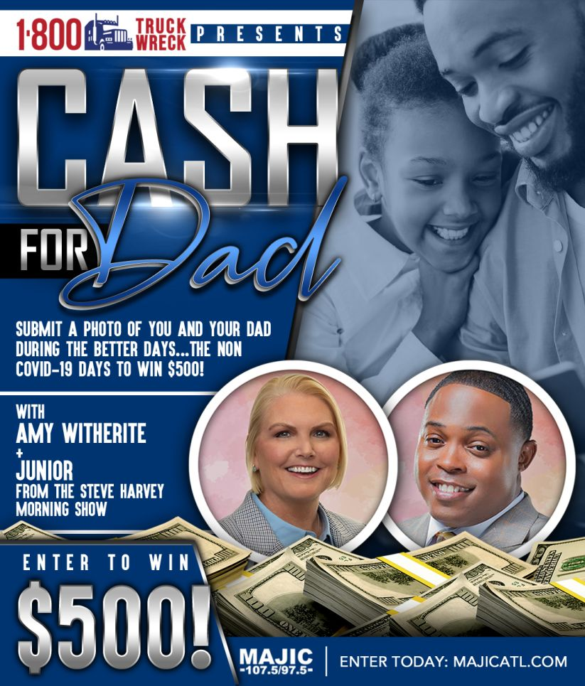 Cash For Dad Father's Day Contest